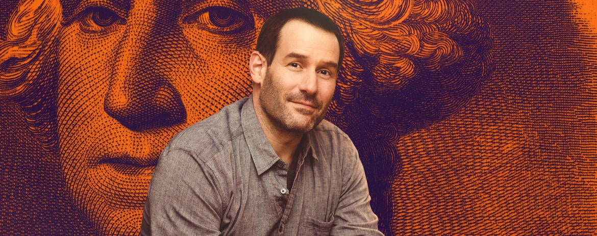 Actor Ian Kahn on Money (and Life) Lessons Learned Playing George Washington